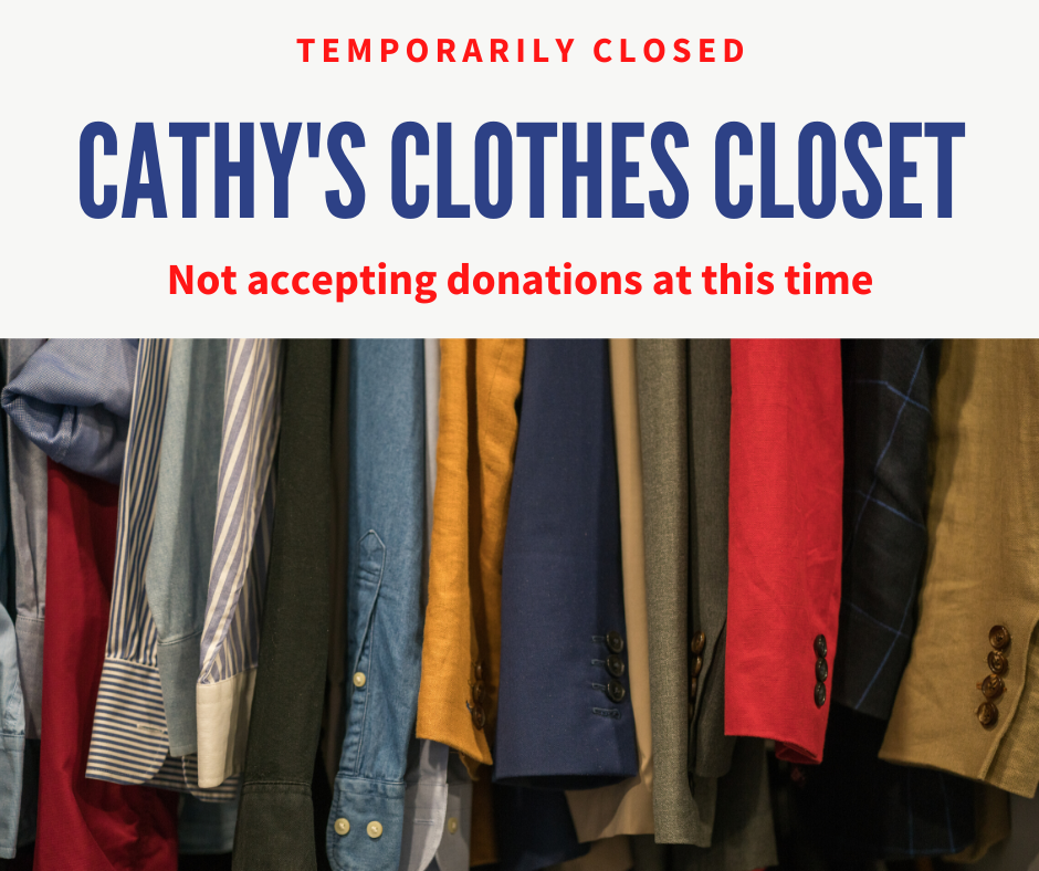 CATHY'S CLOTHES CLOSET TEMPORARILY CLOSED