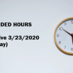 EXTENDED HOURS Effective 3/23/2020